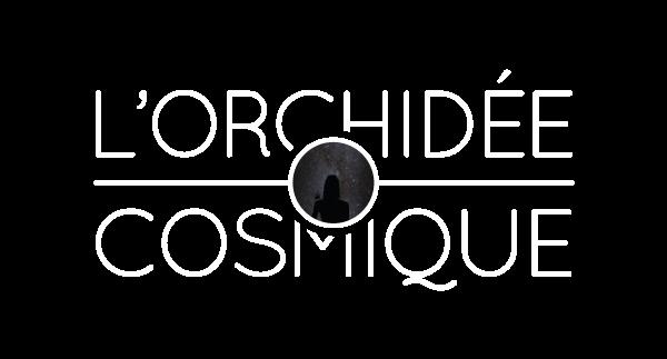 L'orchidée Cosmique
